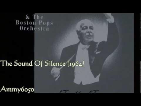 Arthur Fiedler & Boston Pops Orchestra  ~~The Sound Of Silence