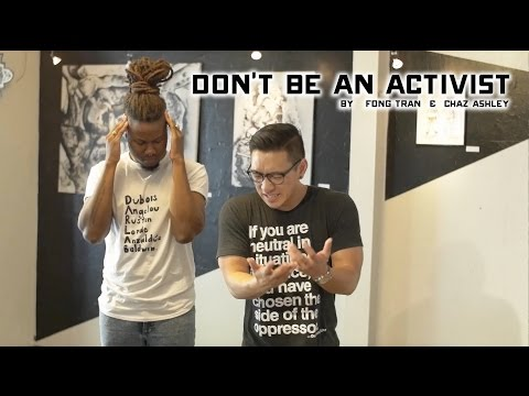 Don't be an Activist [Spoken Word]