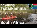 KAYAKING TSITSIKAMMA National Park South Africa 🇿🇦