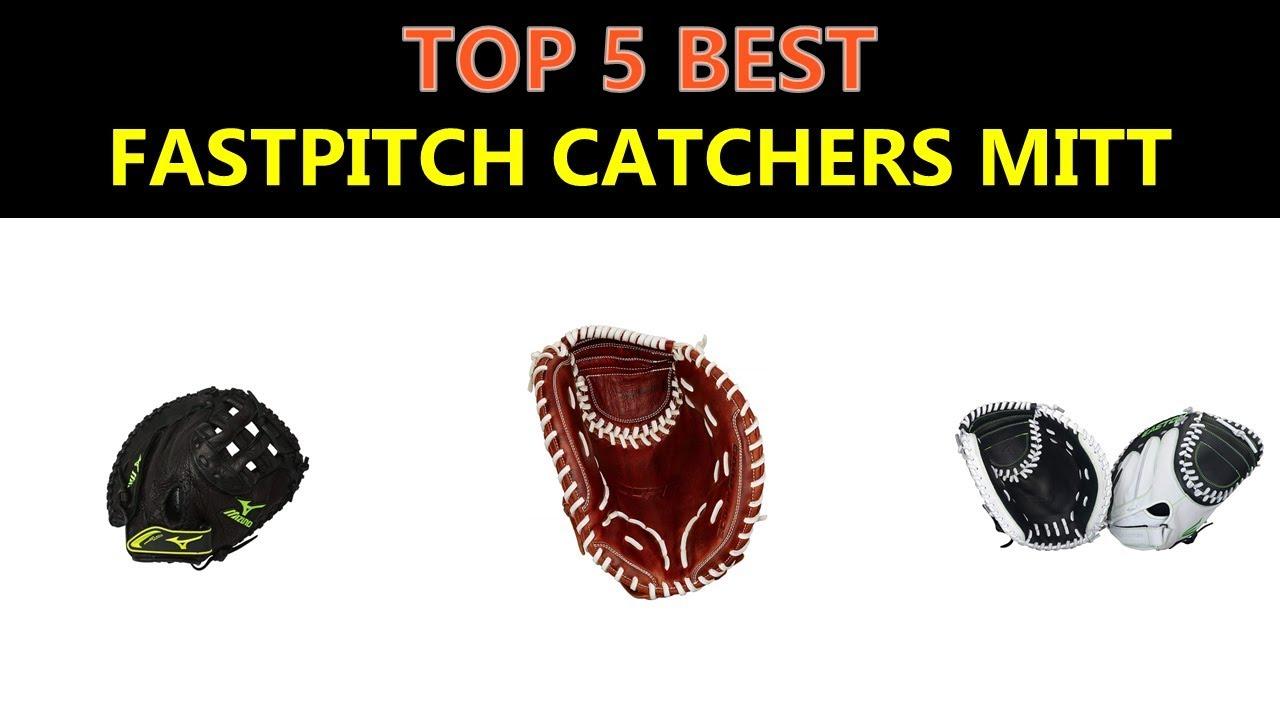 Best Fastpitch Catchers Mitt 2019 Best Fastpitch Catchers Mitt 2019   YouTube