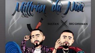 SULTAN ( MP3 SONG ) BIG GUMAN # Mitran da naa. # Latest Punjabi Song 2021