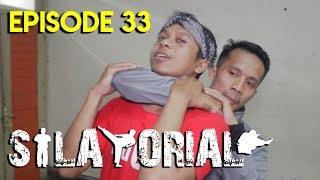NGEBANTING KALO LO DICEKEK BELAKANG | SILATORIAL 33