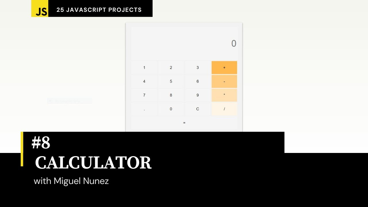 Create a Calculator that Handles Basic Arithmetic with HTML, CSS, & JavaScript