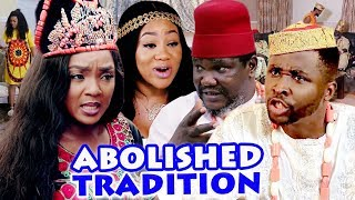 """ABOLISHED TRADITION Season 3&4 """" New Hit Movie"""" ( Onny Micheal) 2019 Latest Nigerian Nollywood Movie"""
