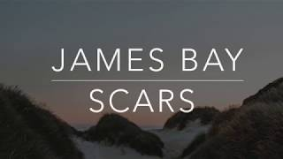 James Bay - Scars (Lyrics/Tradução/Legendado) MP3
