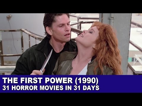 The First Power (1990) - 31 Horror Movies in 31 Days
