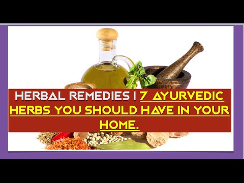 Herbal Remedies | 7 Ayurvedic Herbs That You Should Have In Your Home