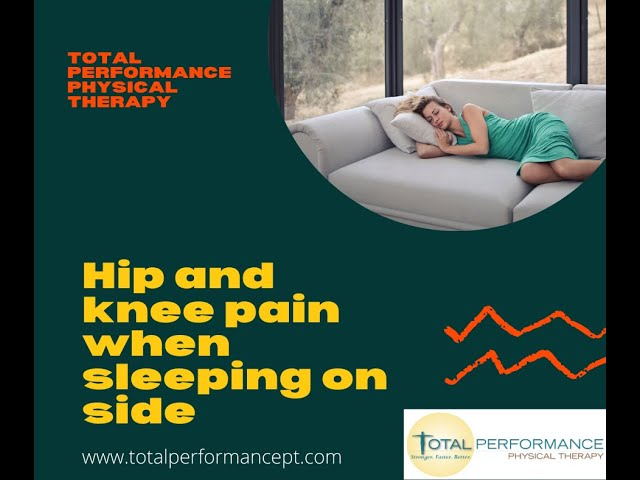 Hip and Leg Pain when Sleeping on Side