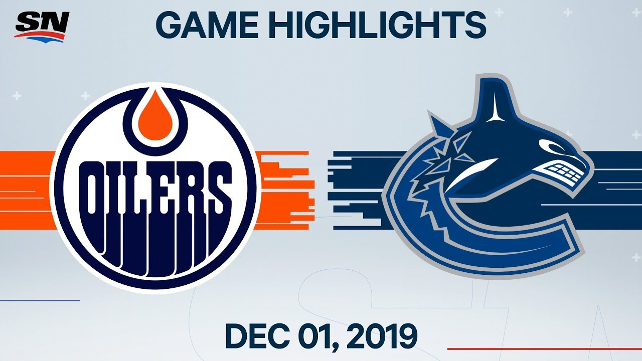 NHL Highlights | Oilers vs. Canucks – Dec. 1, 2019
