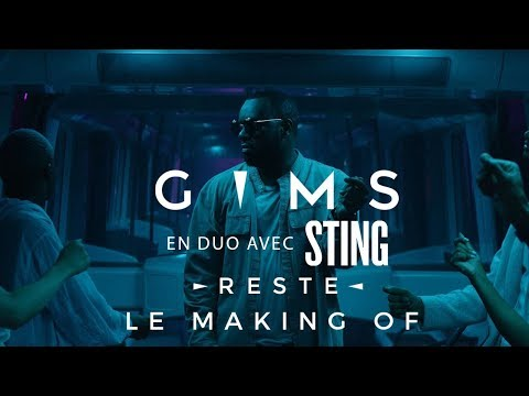 Youtube: GIMS & Sting – Reste (Making of)