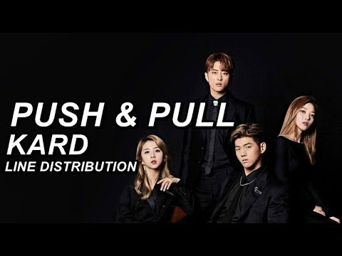 KARD - PUSH & PULL (Line Distribution)