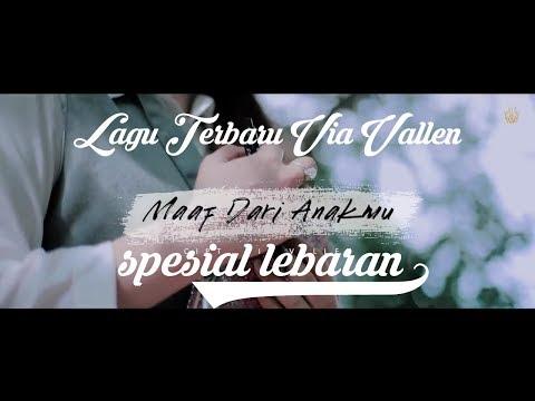 Via Vallen - Maaf Dari Anakmu | (official Video Music) Terbaru 2019