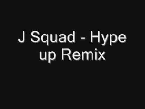 J Squad - Hype Up