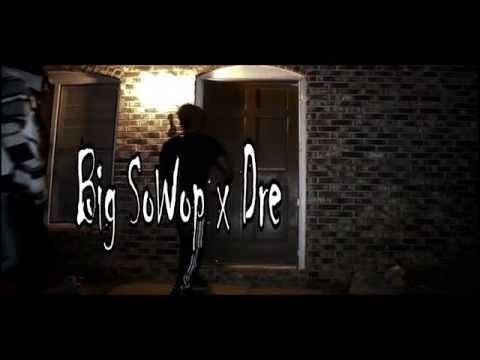 BIG SoWop x Dre Da Gunna
