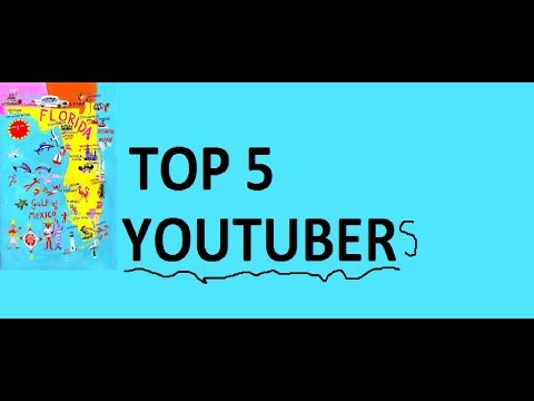 TOP 5 YOUTUBERS THAT LIVE IN FLORIDA!