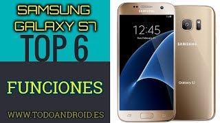 Samsung Galaxy S7 y S7 Edge, 6 funciones que (alomejor) no conocías