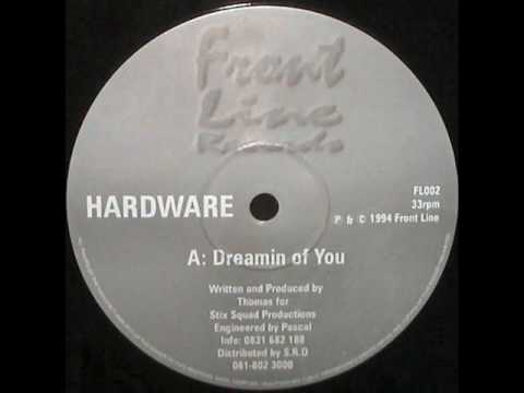 Hardware - Dreamin of You