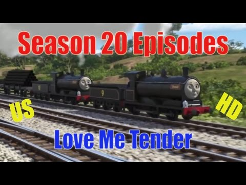 Love Me Tender HD (US) - Season 20 - EPISODE - Thomas & Friends Leaks