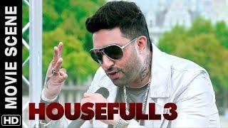 Ma Bhen rap by Abhishek Bachchan   Housefull 3   Movie Scene