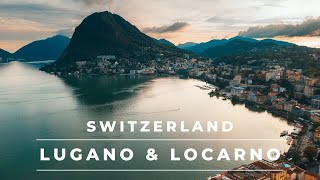 Lugano & Locarno Switzerland in 4k cinematic | Views of the Italian part of Switzerland
