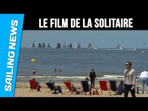 LE FILM de la Solitaire Bompard Le Figaro 2016