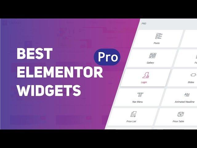 Best Elementor Pro Widgets in 2019 (Explained)