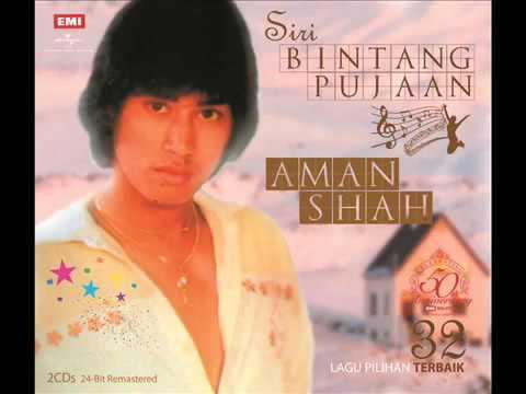 Aman Shah - Rumah Di Pinggir Bukit (Siri Bintang Pujaan 24-Bit Remastered)
