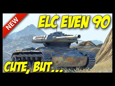 ► ELC EVEN 90 Tank Review - It's Cute, But... - World of Tanks ELC EVEN 90 Gameplay