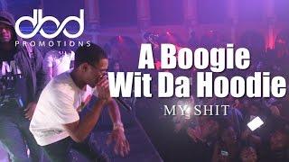 A Boogie Wit Da Hoodie - My Shit (LIVE)
