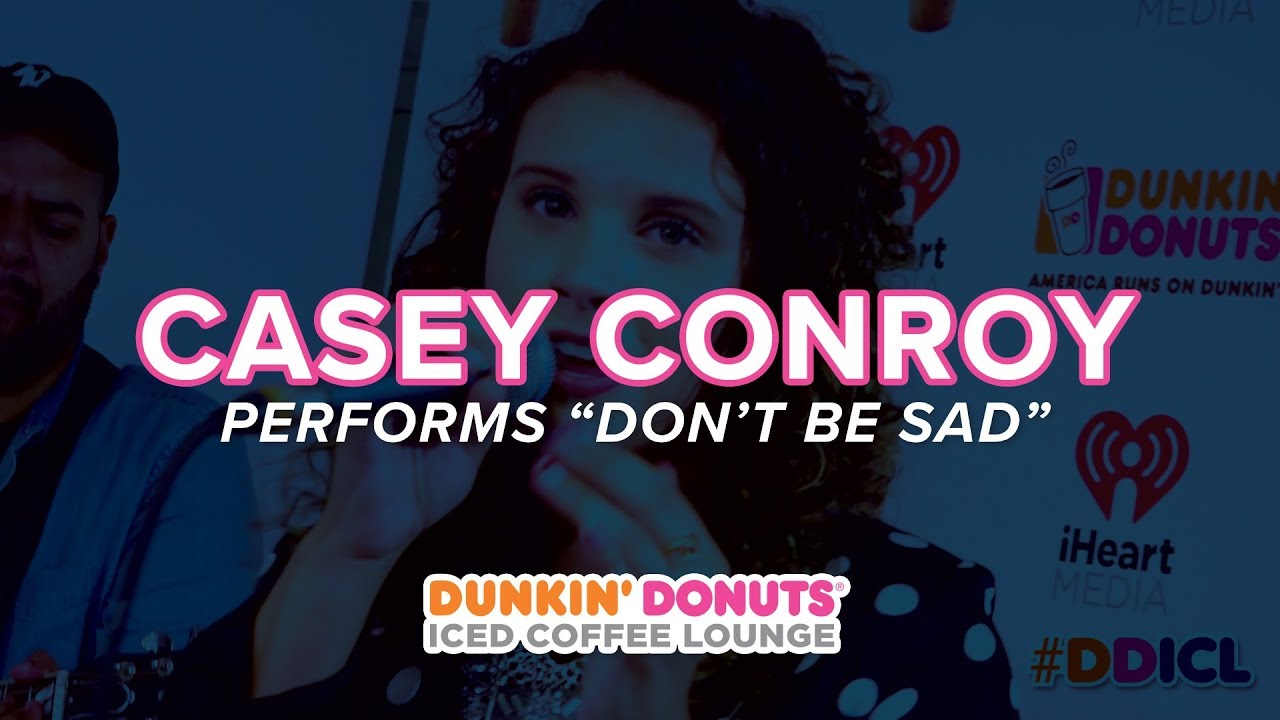 Casey Conroy Performs 'Don't Be Sad'