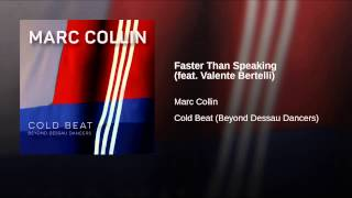 Faster Than Speaking (feat. Valente Bertelli)