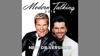 Modern Talking - You're My Heart, You're My Soul '19 (New DB Version)