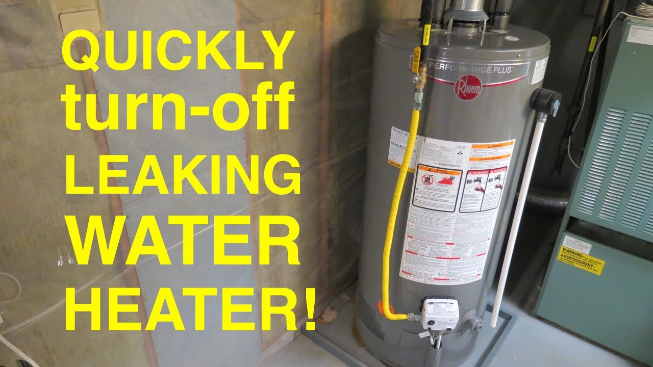 How To Quickly Turn Off A Leaking Water Heater