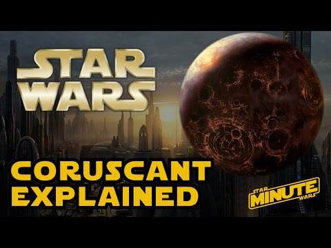Coruscant Planet History (Canon) - Star Wars Explained