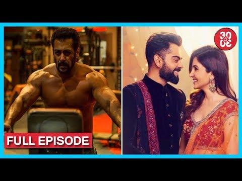 Salman Khan Poses Shirtless | Virat-Anushka To Take Vows Next Week? & More