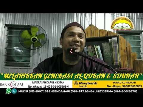 280918 Ihya' Ulumuddin - Al-Habib Ustaz  Syed Azwan (Mudir Madrasah Darul Hikmah)