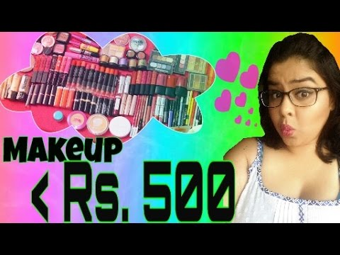 Makeup Under Rs 500 | Affordable makeup products in India | Part 1