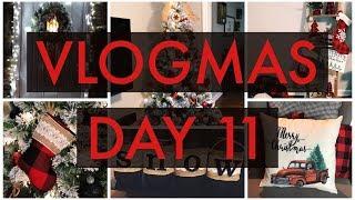 VLOGMAS 2018 DAY 11 | CHRISTMAS DECOR