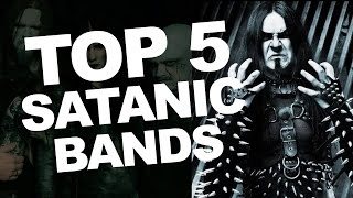 Top 5 Satanic Rock Bands