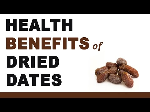 Health Benefits of Dried Dates