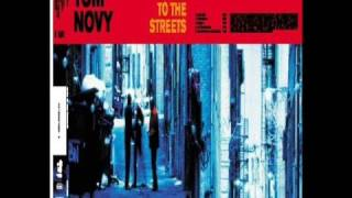 Tom Novy  Back to the streets (Original)