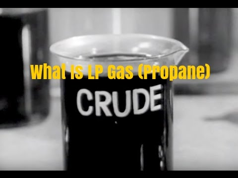 What is LP Gas (Propane) and How is it Made