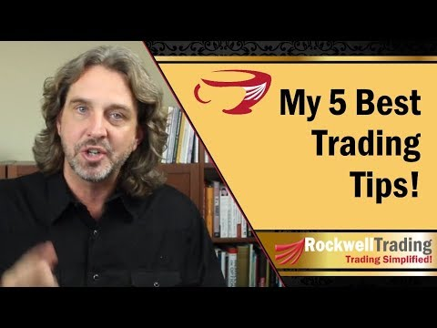 My 5 Best Trading Tips