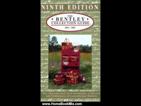 Home Book Review The Bentley Collection Guide For Longaberger Baskets Ninth Edition By Inc J