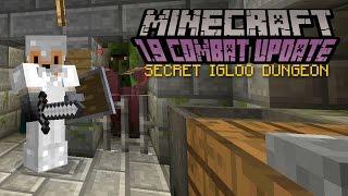 Minecraft - SECRET IGLOO DUNGEON   1.9 Combat Update Challenge [6]
