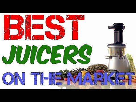 Best Juicers On The Market – 2017