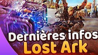 LOST ARK ♦️ Dernières infos