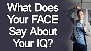 What Does Your Face Say About Your IQ Conveying Intelligence Through Facial Expression