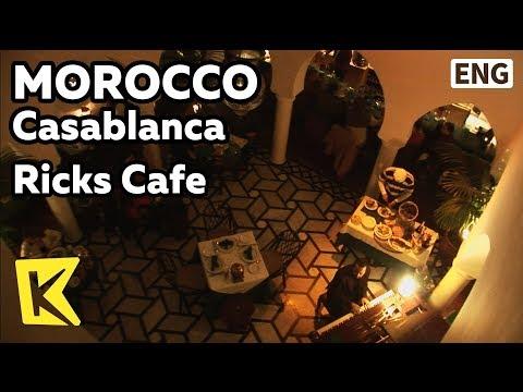 【K】Morocco Travel-Casablanca[모로코 여행-카사블랑카]릭스 카페/Rick's Café/Film Casablanca Reproduction/La Sqala