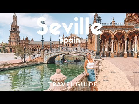 12 things to do in SEVILLE, Spain |  Voted as Lonely Planet's Top 10 'Best in Travel' | Travel Guide